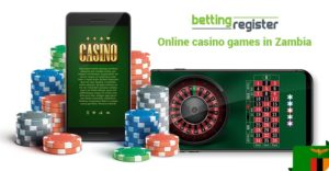 Bettingregister online casino games in Zambia